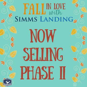 <p>We are excited to share that Phase II in Simms Landing is now available!<br/></p>